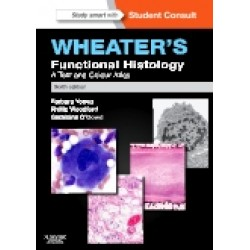Wheater's Functional Histology, 6th Edition